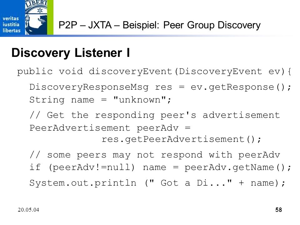Discovery Listener I P2P – JXTA – Beispiel: Peer Group Discovery