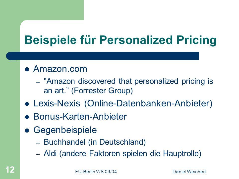 Beispiele für Personalized Pricing