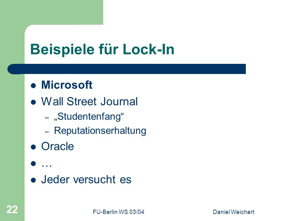 Beispiele für Lock-In Microsoft Wall Street Journal Oracle …
