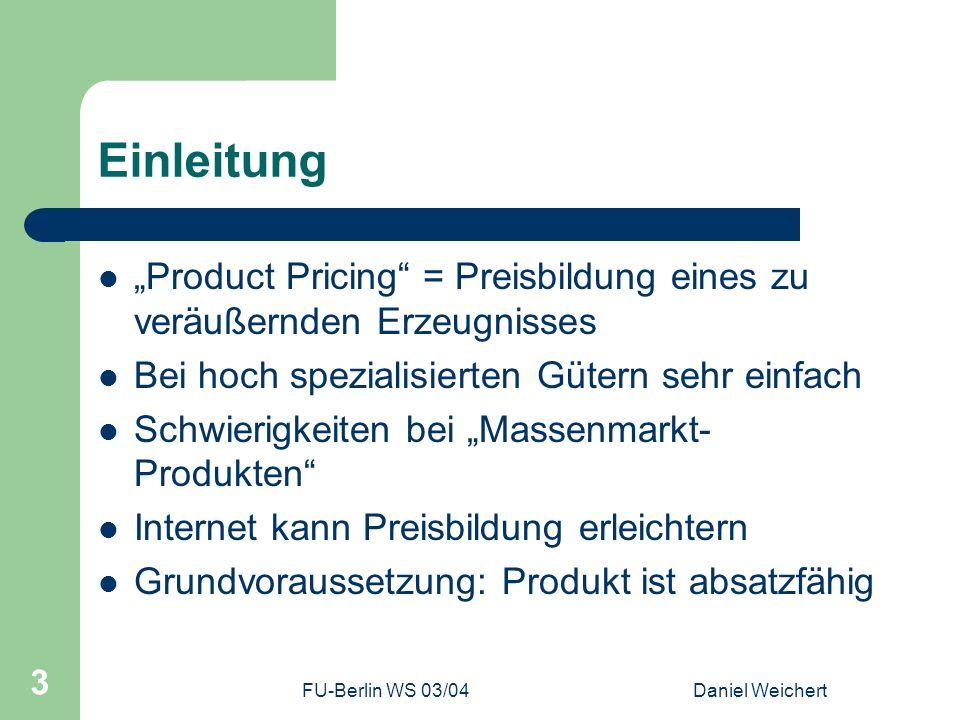 """Einleitung """"Product Pricing = Preisbildung eines zu veräußernden Erzeugnisses. Bei hoch spezialisierten Gütern sehr einfach."""