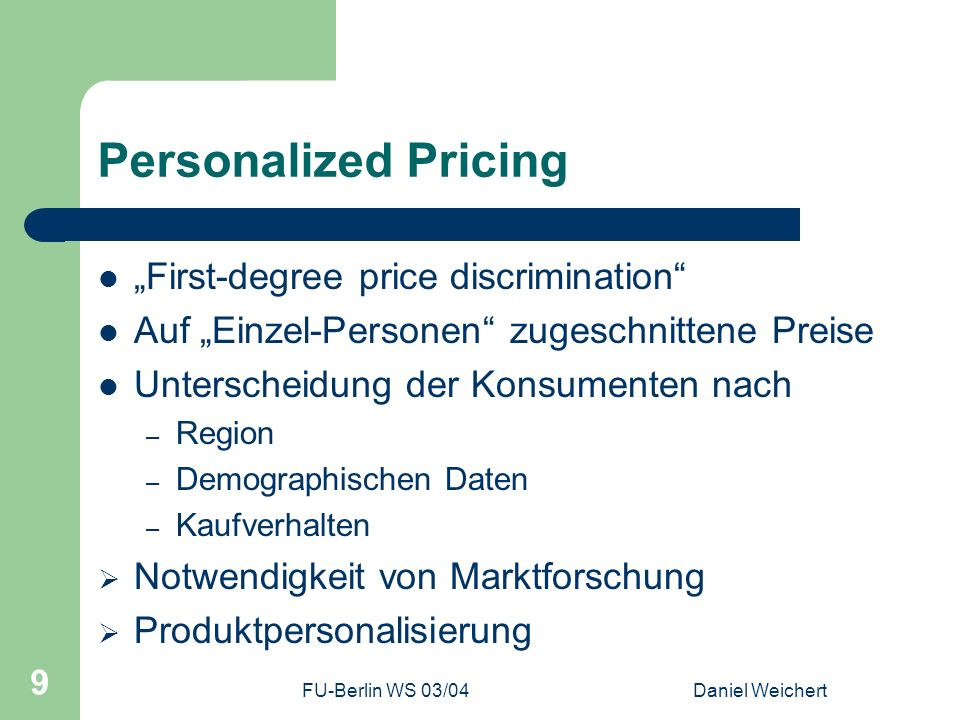 "Personalized Pricing ""First-degree price discrimination"