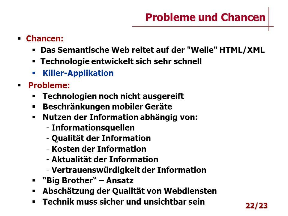 Probleme und Chancen Chancen: