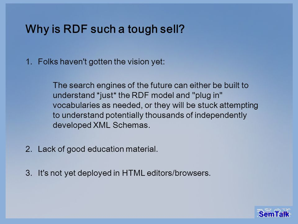 Why is RDF such a tough sell