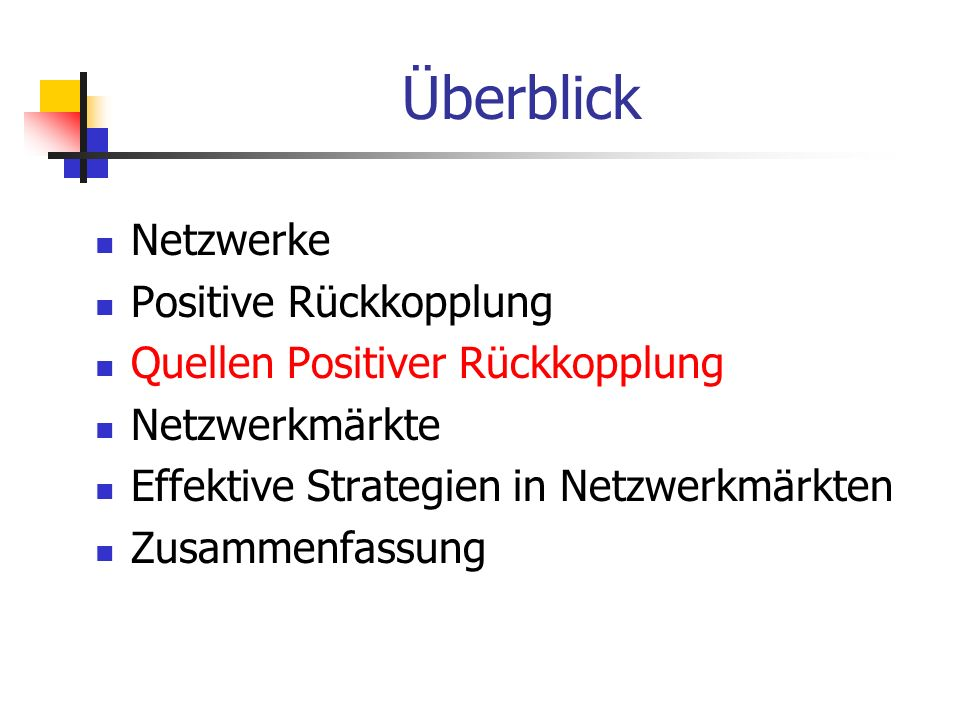 Überblick Netzwerke Positive Rückkopplung