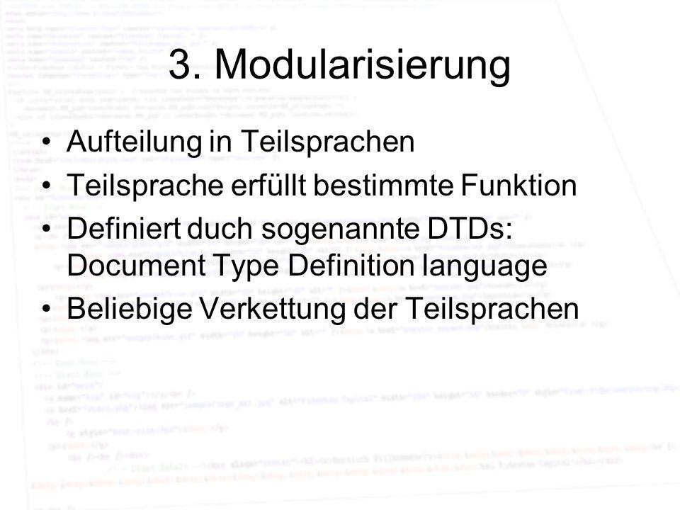 3. Modularisierung Aufteilung in Teilsprachen