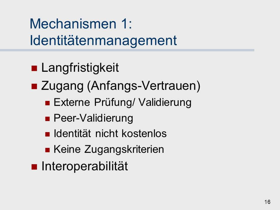 Mechanismen 1: Identitätenmanagement