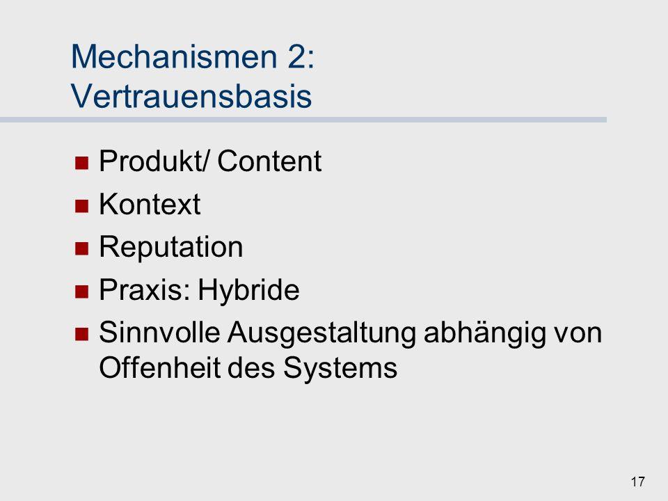 Mechanismen 2: Vertrauensbasis