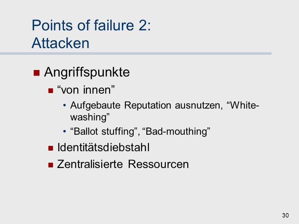 Points of failure 2: Attacken