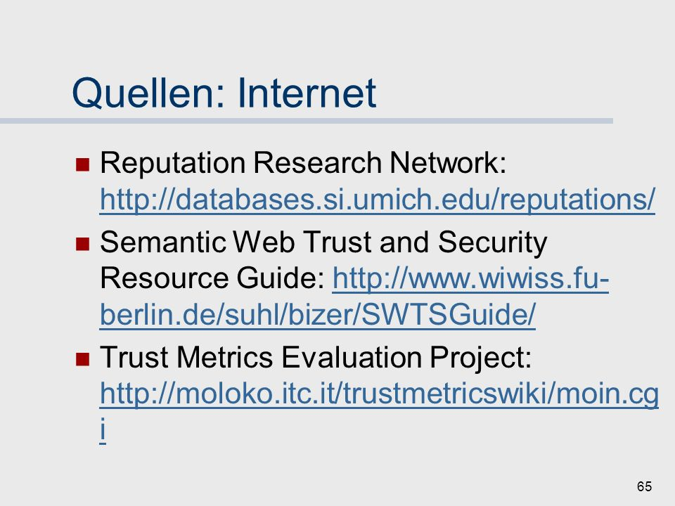 Quellen: Internet Reputation Research Network: http://databases.si.umich.edu/reputations/