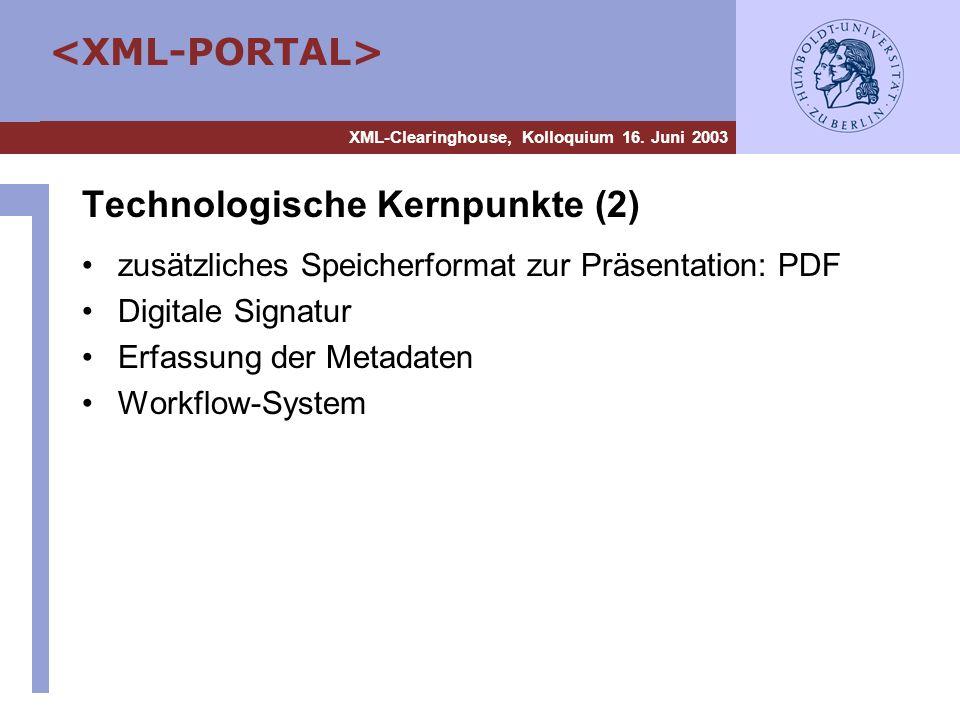 Technologische Kernpunkte (2)