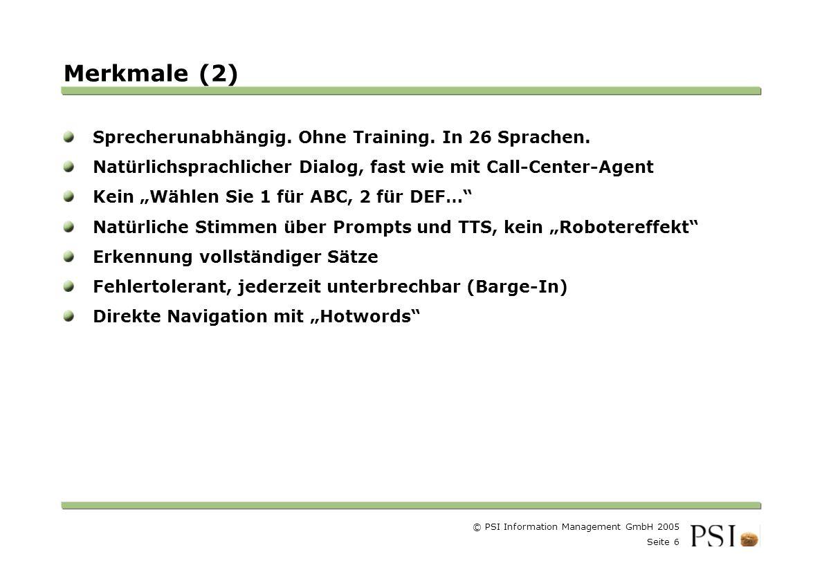 Merkmale (2) Sprecherunabhängig. Ohne Training. In 26 Sprachen.