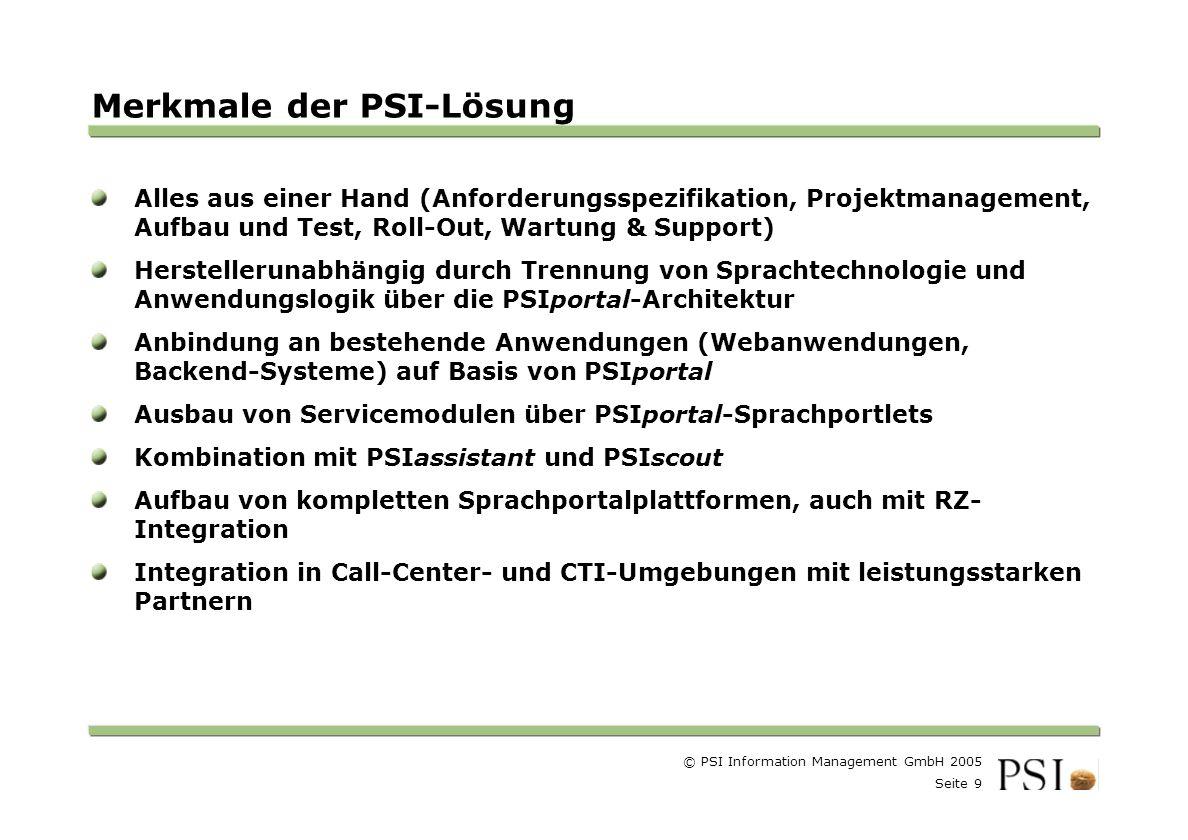 Merkmale der PSI-Lösung