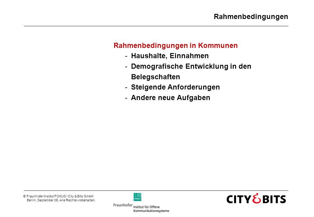 Rahmenbedingungen Rahmenbedingungen in Kommunen. Haushalte, Einnahmen. Demografische Entwicklung in den Belegschaften.