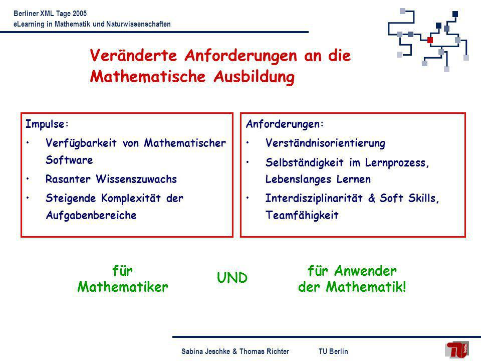 Veränderte Anforderungen an die Mathematische Ausbildung