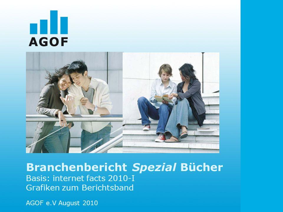 Branchenbericht Spezial Bücher Basis: internet facts 2010-I Grafiken zum Berichtsband