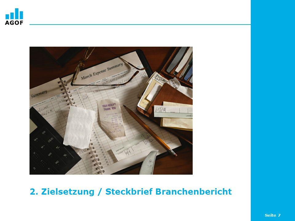 2. Zielsetzung / Steckbrief Branchenbericht