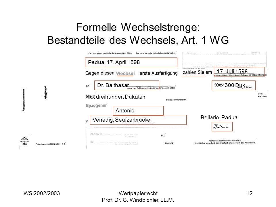 Formelle Wechselstrenge: Bestandteile des Wechsels, Art. 1 WG