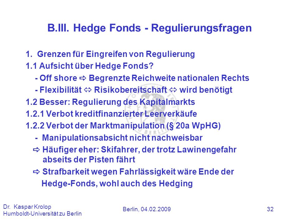B.III. Hedge Fonds - Regulierungsfragen