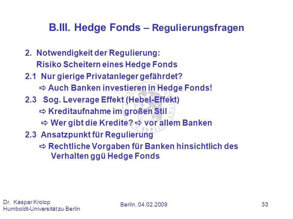 B.III. Hedge Fonds – Regulierungsfragen