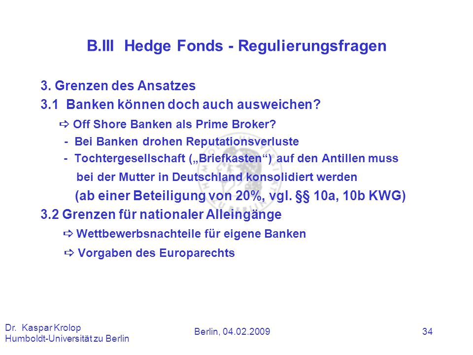 B.III Hedge Fonds - Regulierungsfragen