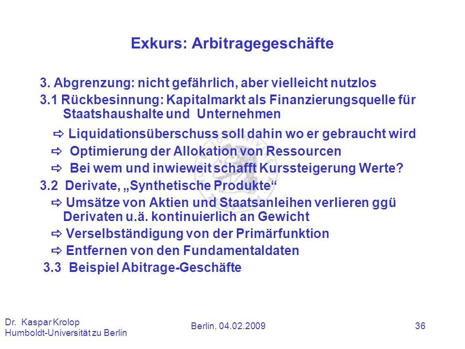 Exkurs: Arbitragegeschäfte