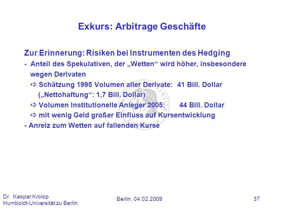 Exkurs: Arbitrage Geschäfte
