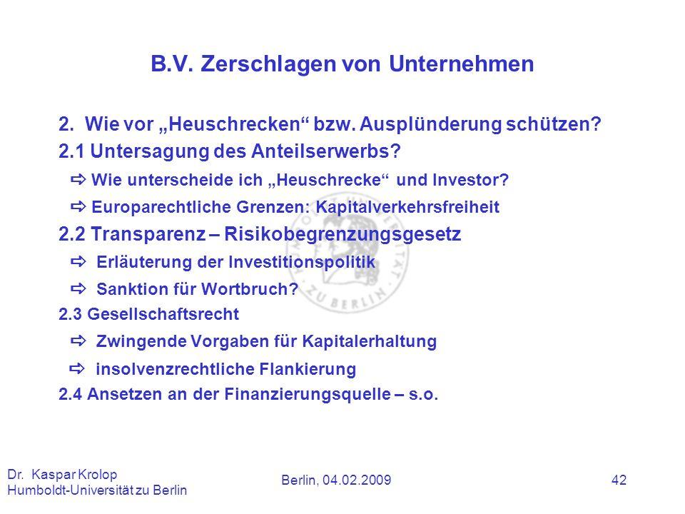 B.V. Zerschlagen von Unternehmen