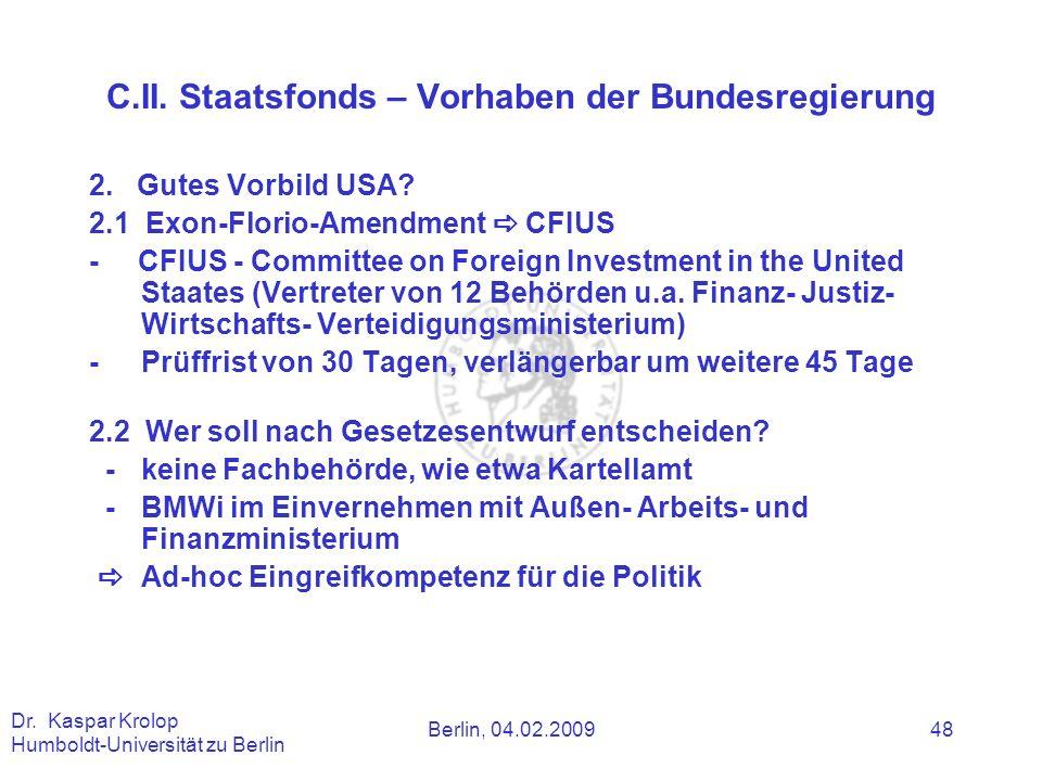 C.II. Staatsfonds – Vorhaben der Bundesregierung