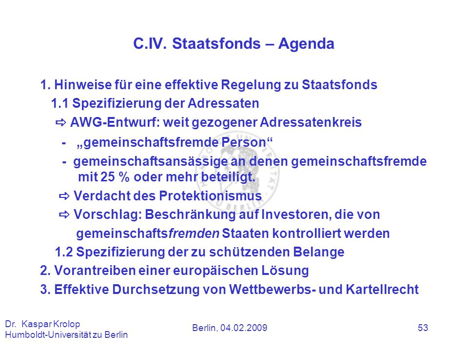 C.IV. Staatsfonds – Agenda