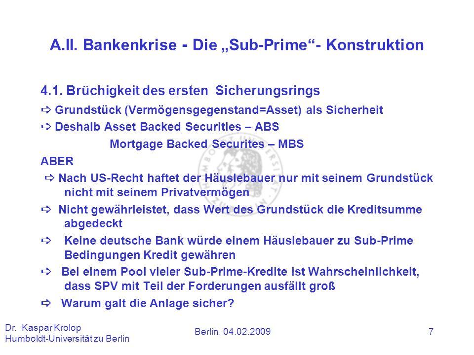 """A.II. Bankenkrise - Die """"Sub-Prime - Konstruktion"""