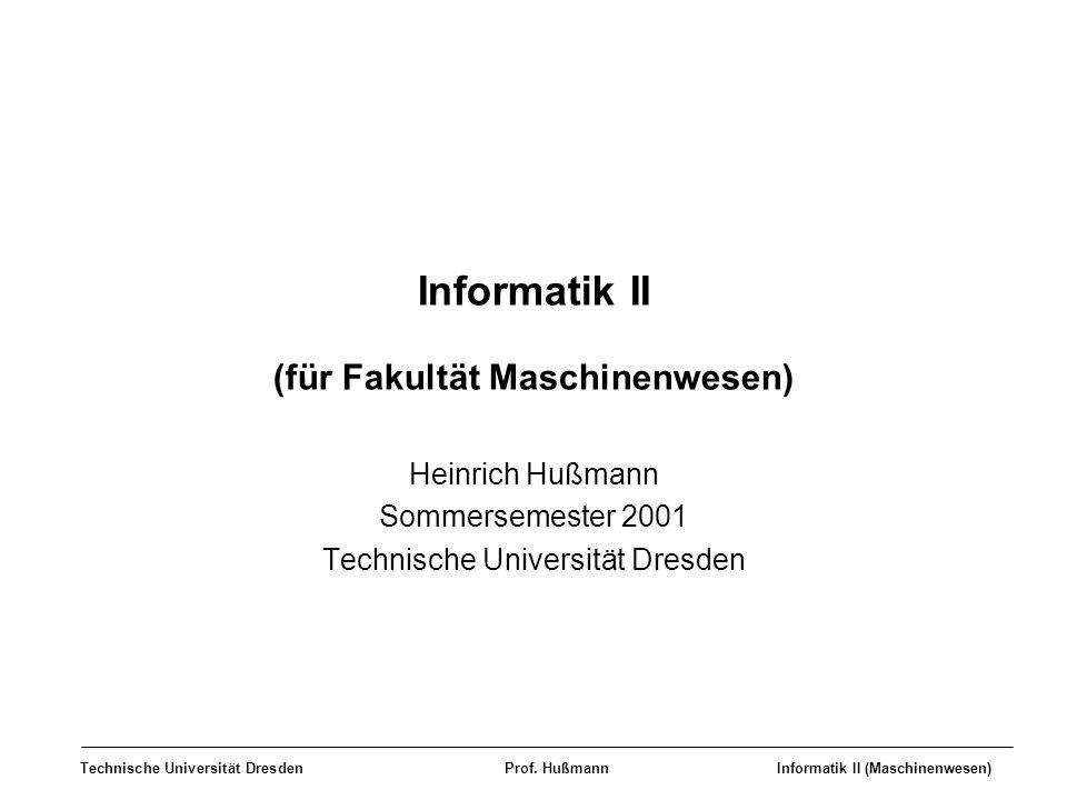 Informatik II (für Fakultät Maschinenwesen)