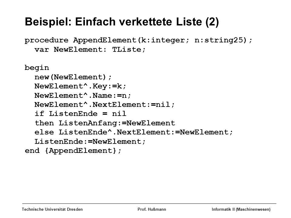 Beispiel: Einfach verkettete Liste (2)