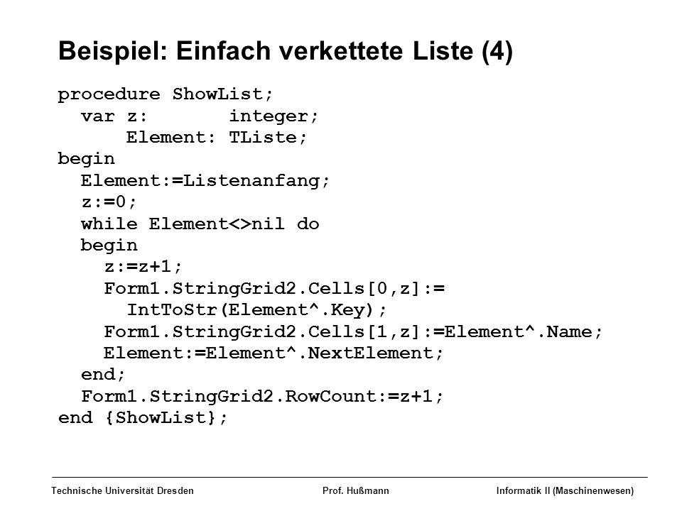 Beispiel: Einfach verkettete Liste (4)