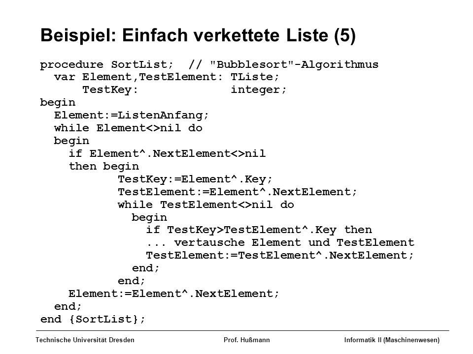 Beispiel: Einfach verkettete Liste (5)