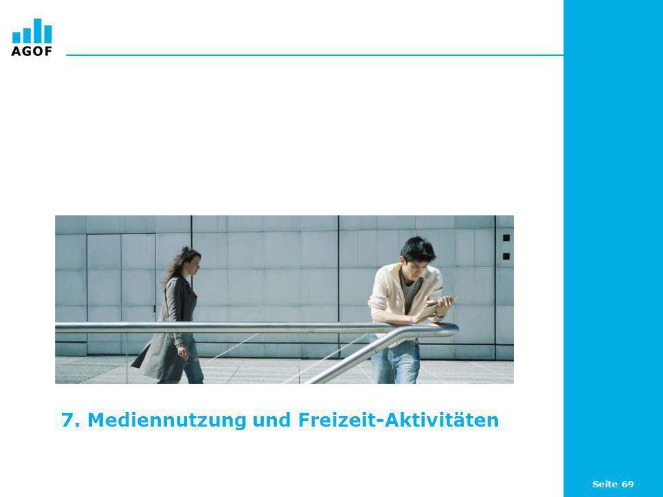 7. Mediennutzung und Freizeit-Aktivitäten