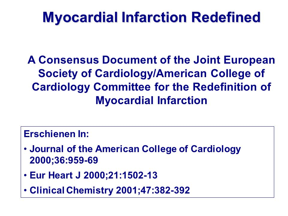 Myocardial Infarction Redefined