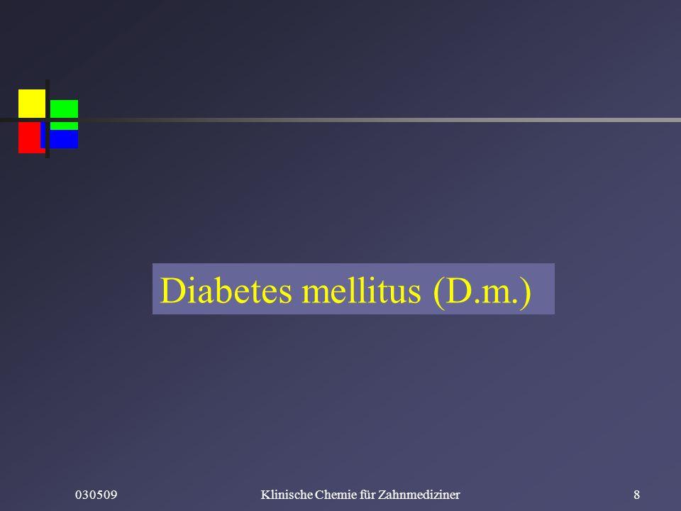 Diabetes mellitus (D.m.)