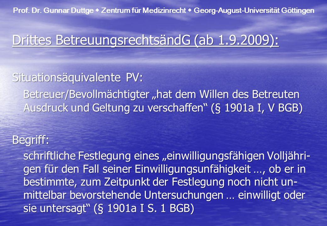 Drittes BetreuungsrechtsändG (ab 1.9.2009):