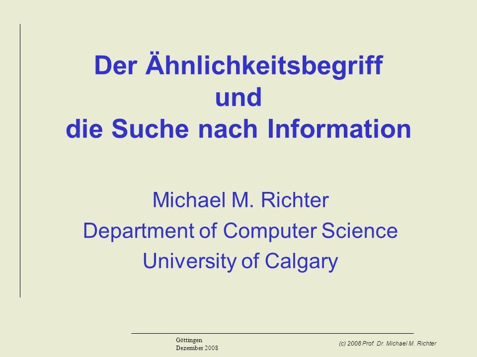 Der Ähnlichkeitsbegriff und die Suche nach Information