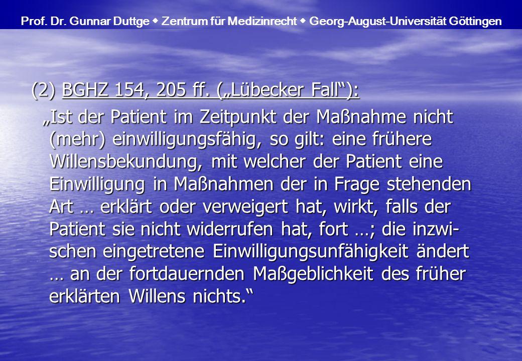 "(2) BGHZ 154, 205 ff. (""Lübecker Fall ):"