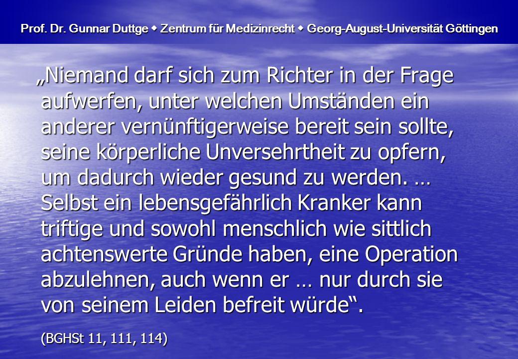 Prof. Dr. Gunnar Duttge  Zentrum für Medizinrecht  Georg-August-Universität Göttingen