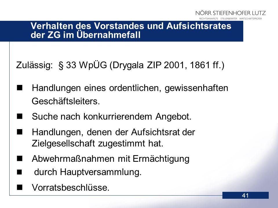 Verhalten des Vorstandes und Aufsichtsrates der ZG im Übernahmefall