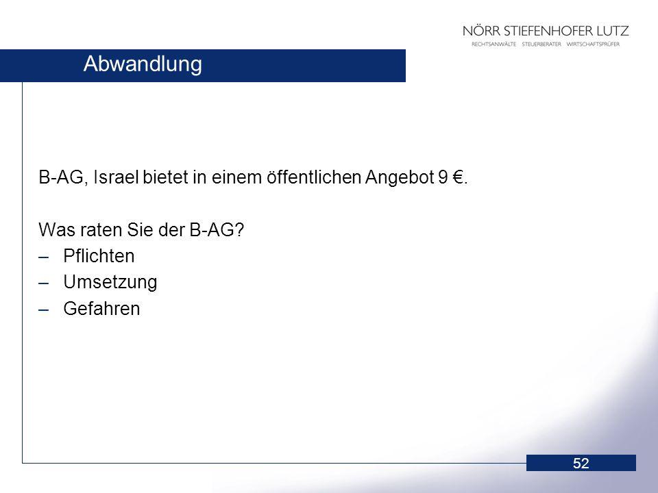 Abwandlung B-AG, Israel bietet in einem öffentlichen Angebot 9 €.