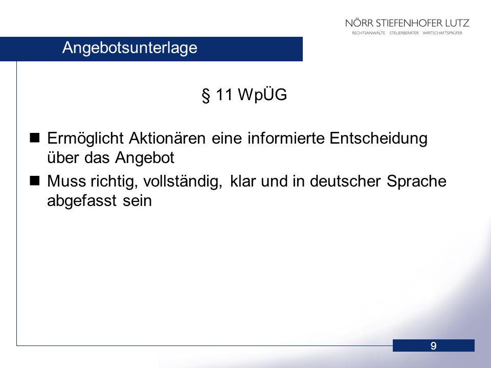 Angebotsunterlage § 11 WpÜG. Ermöglicht Aktionären eine informierte Entscheidung über das Angebot.