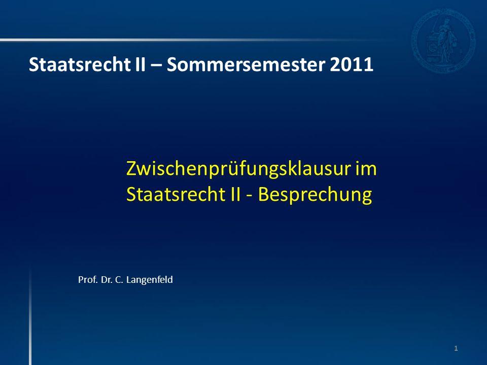 Staatsrecht II – Sommersemester 2011