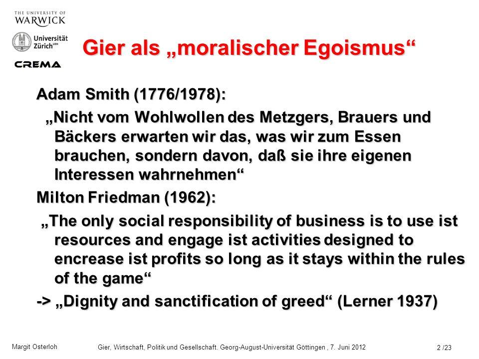 """Gier als """"moralischer Egoismus"""