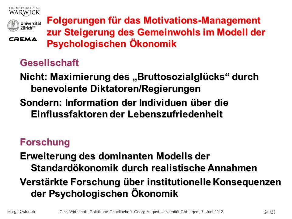 Folgerungen für das Motivations-Management zur Steigerung des Gemeinwohls im Modell der Psychologischen Ökonomik