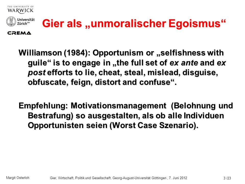 """Gier als """"unmoralischer Egoismus"""