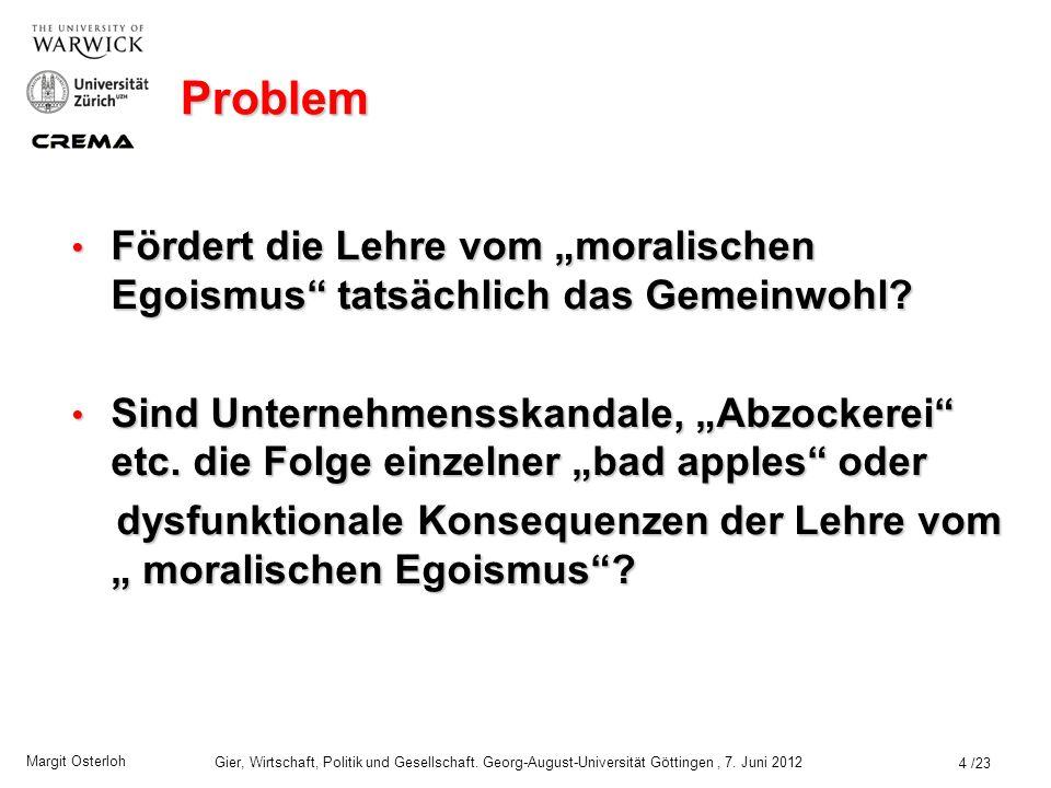 """Problem Fördert die Lehre vom """"moralischen Egoismus tatsächlich das Gemeinwohl"""