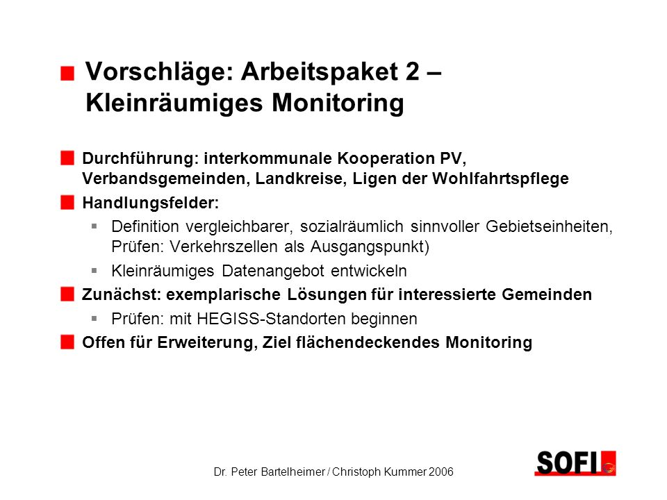 Vorschläge: Arbeitspaket 2 – Kleinräumiges Monitoring